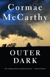 "Cormac McCarthy Southern Gothic Tale ""Outer Dark"""